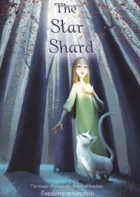 The Star Shard - Frederic S. Durbin