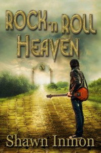Rock 'n Roll Heaven - Shawn Inmon
