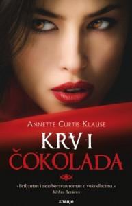 Krv i čokolada - Annette Curtis Klause, Ana Badurina