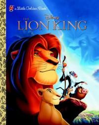 The Lion King (Disney the Lion King) (Little Golden Books (Random House)) - Justine Korman;Susan Korman