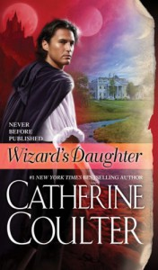Wizard's Daughter - Catherine Coulter