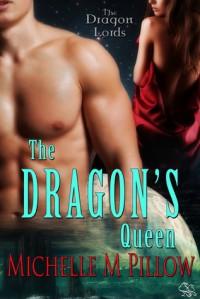 The Dragon's Queen - Michelle M. Pillow