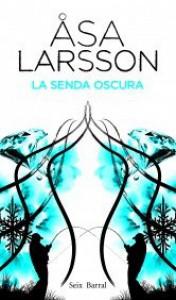 La senda oscura (Biblioteca Formentor) - Asa Larsson