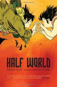 Half World - Hiromi Goto, Jillian Tamaki