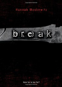 Break - Hannah Moskowitz
