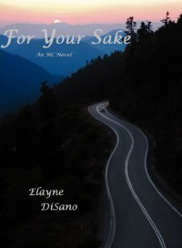 For Your Sake - Elayne DiSano