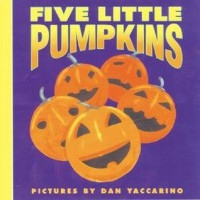Five Little Pumpkins (Harper Growing Tree) - Dan Yaccarino