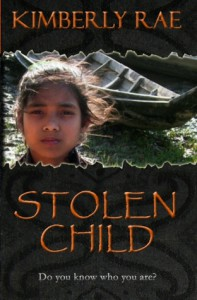 Stolen Child: Do You Know Who You Are? - Kimberly Rae
