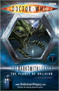 Doctor Who: The Planet of Oblivion (The Darksmith Legacy Book 7) - Justin Richards