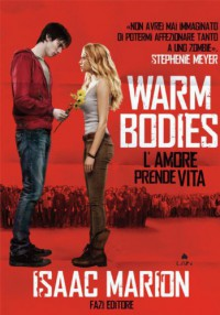 Warm bodies (Lain) - Isaac Marion