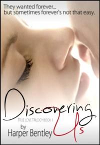 Discovering Us - Harper Bentley