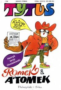 Tytus, Romek i A'Tomek. Księga XXII. Tytus gangsterem - Henryk Jerzy Chmielewski