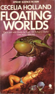 Floating Worlds (Sphere Science Fiction) - Cecelia Holland