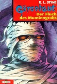 Der Fluch des Mumiengrabs (Gänsehaut, #5) - Günter W. Kienitz, R.L. Stine