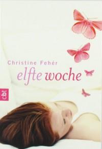 Elfte Woche - Christine Fehér