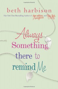 Always Something There to Remind Me - Elizabeth Harbison