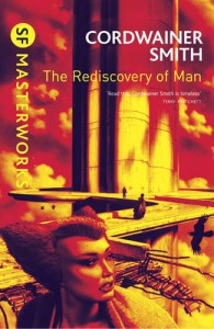 The Rediscovery Of Man - Cordwainer Smith