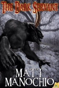 The Dark Servant - Matt Manochio