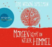 Morgen kommt ein neuer Himmel - Lori Nelson Spielman