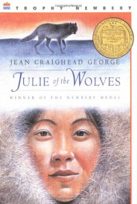 Julie of the Wolves - Jean Craighead George, John Schoenherr