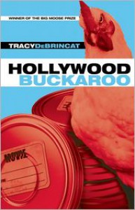 Hollywood Buckaroo - Tracy DeBrincat