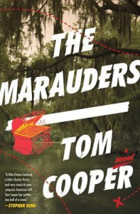 The Marauders: A Novel - Tom Cooper