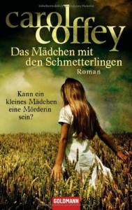 Das Mädchen mit den Schmetterlingen - Carol Coffey, Leo Strohm