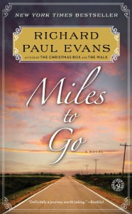 Miles to Go - Richard Paul Evans