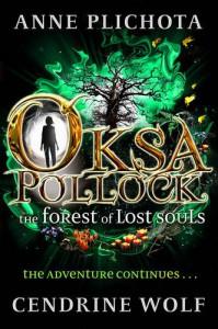 Oksa Pollock: The Forest of Lost Souls - Anne Plichota, Cendrine Wolf