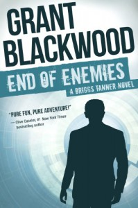 End of Enemies: A Briggs Tanner Novel - Grant Blackwood