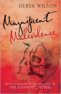 Magnificent Malevolence - Derek Wilson