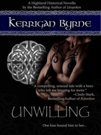 Unwilling (The MacLauchlans, #2) - Kerrigan Byrne