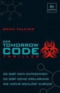Der Tomorrow Code - Brian Falkner