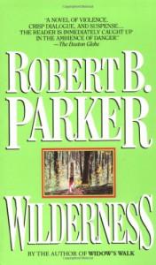 Wilderness - Robert B. Parker