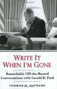 Write it When I'm Gone - Thomas M. Defrank, Thomas M. Defrank