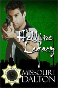 The Hellfire Legacy - Missouri Dalton