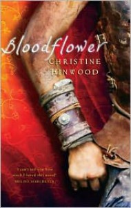 Bloodflower - Christine Hinwood