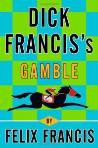 Gamble - Felix Francis