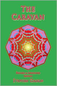 The Caravan - Stephen Gaskin