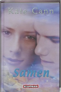 Samen / druk 1 (Kate Cann-trilogie (2)) - K. Cann