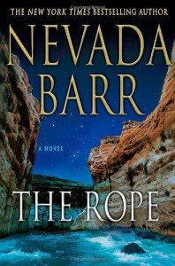 The Rope: An Anna Pigeon Novel (Anna Pigeon Mysteries) - Stuart Harrison,  James Thayer,  Nevada Barr, Robert Harris,  Nicholas Sparks,  Robert Crais,  Rhys Bowen John Grisham