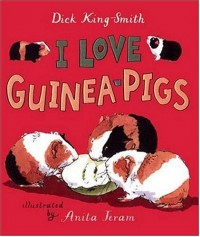 I Love Guinea Pigs (Read and Wonder Books) - Dick King-Smith, Anita Jeram
