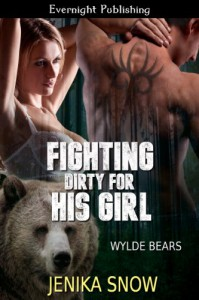 Fighting Dirty for His Girl - Jenika Snow