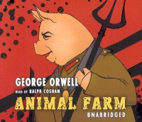 Animal Farm - Ralph Cosham, George Orwell