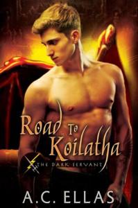 Road to Koilatha - A.C. Ellas