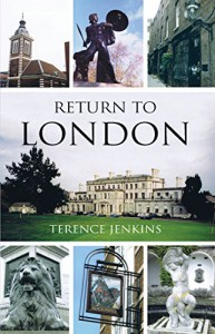 Return to London - Terence Jenkins