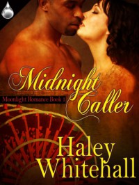 Midnight Caller - Haley Whitehall