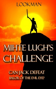 Mihte Lugh's Challenge: Can Jack defeat Balor of the Evil Eye? - Lookman
