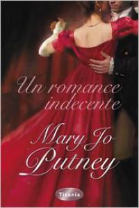 Un romance indecente - Mary Jo Putney
