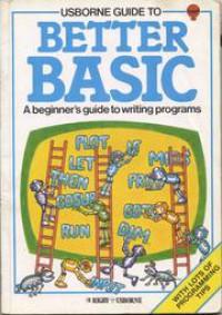 Usborne Guide to Better Basic - Brian Reffin Smith;Lisa Watts